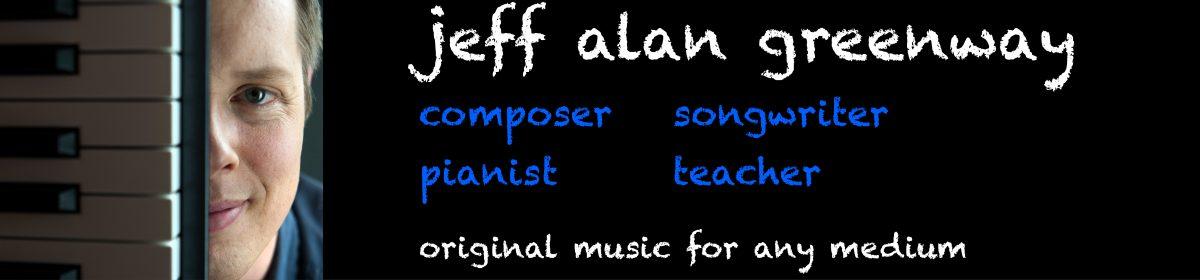 Jeff Alan Greenway – Composer